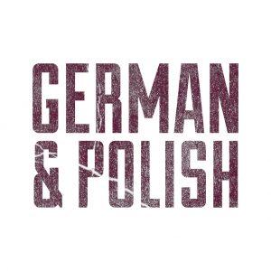German & Polish Styles